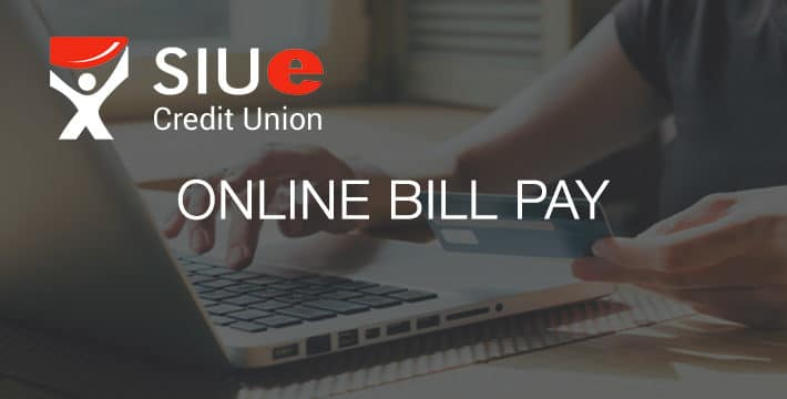 Online Bill Pay SIUECU