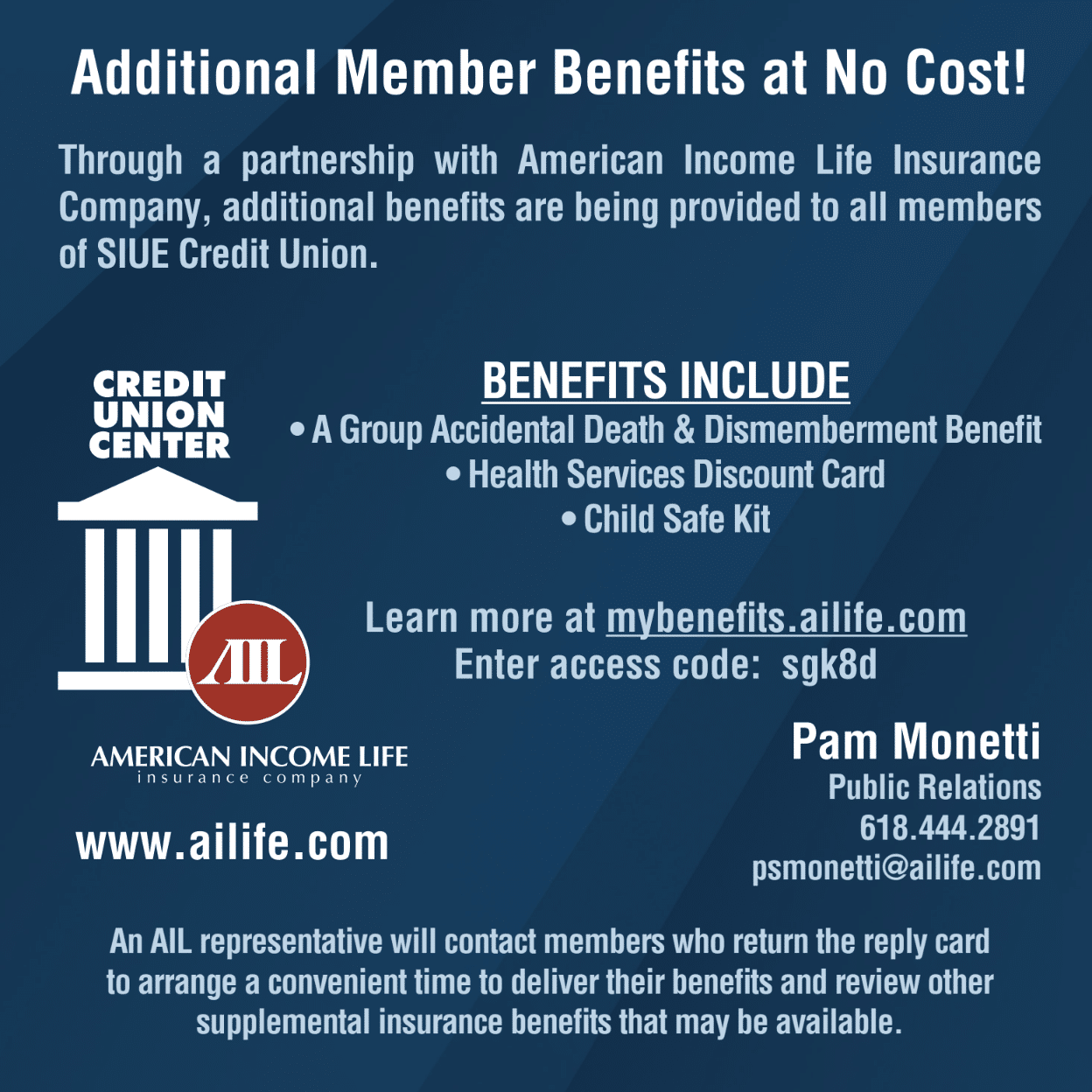 Additional Member benefits at no cost. https://mybenefits.ailife.com/